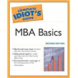 The Complete Idiot's Guide to MBA Basicsby Alpha Books