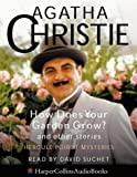 How Does Your Garden Grow?: and Other Stories (Poirot) Agatha Christie