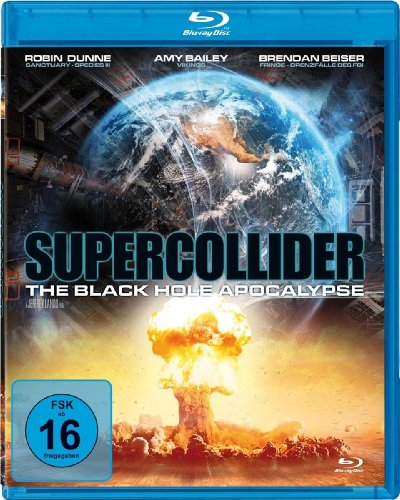 Supercollider - The Black Hole Apocalypse [Blu-ray]