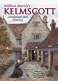 img - for William Morris's Kelmscott: Landscape and History book / textbook / text book