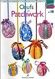 echange, troc Katia Feder, Huguette Kirby - Oeufs en patchwork, volume 10