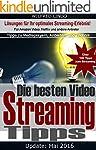 Die besten Video Streaming Tipps: Für...