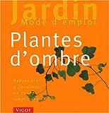 echange, troc Guide Jardin Vigot - Plantes d'ombre