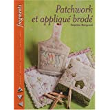 Patchwork et appliqu brodpar Delphine Mongrand