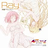 Ray「楽園PROJECT」