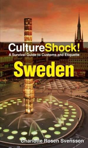 Cultureshock Sweden (Cultureshock Sweden: A Survival Guide to Customs & Etiquette)