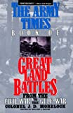 Book cover for Army Times Book of Great Land Battles