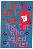 The Cat Who Tailed a Thief (0783880464) by Braun, Lilian Jackson