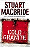 Stuart MacBride Logan McRae (1) - Cold Granite