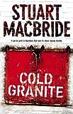 Logan McRae (1) - Cold Granite Stuart MacBride