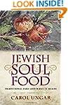 Jewish Soul Food: Traditional Fare an...