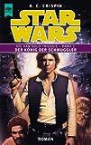 echange, troc Ann C. Crispin - Star Wars, Der König der Schmuggler