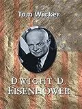Dwight D. Eiserhower (0786251654) by Tom Wicker