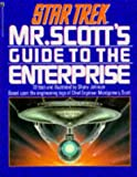 Star Trek: Mr Scott's Guide to the Enterprise (Star Trek) (1852860286) by SHANE JOHNSON
