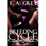 Breeding Cycle (The Kategan Alphas, #1) (paranormal erotica) ~ T. A. Grey