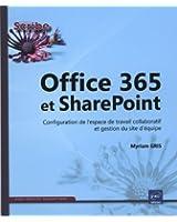 Office 365 et SharePoint - Configuration de l'espace de travail collaboratif et gestion du site d'équipe