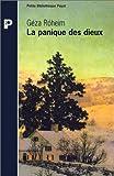 echange, troc Géza Róheim - La Panique des dieux