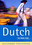 The Rough Guide to Dutch Dictionary Phrasebook (Rough Guide Phrasebooks)