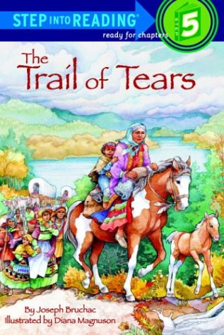 Trail of Tears, JOSEPH BRUCHAC, DIANA MAGNUSON