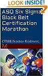 ASQ Six Sigma Black Belt Certificatio...