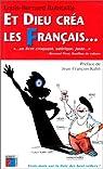 Et Dieu créa les Français..., tome 1 par Robitaille
