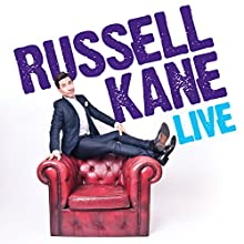 Russell Kane Live  by Russell Kane Narrated by Russell Kane