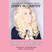 Bad Habits: A Book of Confessions about Confession | [Jenny McCarthy]
