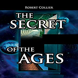 The Secret of the Ages Audiobook
