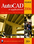 AutoCad et applications 2006 (1C�d�rom)