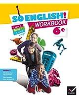 So English! 6e éd. 2015 - Workbook