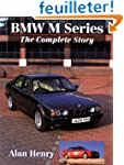 Bmw M-Series: The Complete Story