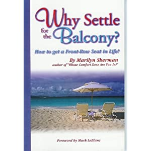 Why Settle for the Balcony? (How to get a Front-Row Seat in Life!)