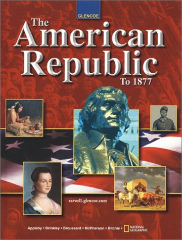 The American Republic To 1877 (student Edition)