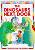 Dinosaurs Next Door (Reading for Beginners) (0746015313) by Castor, Harriet