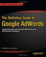 The Definitive Guide to Google AdWords Front Cover