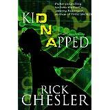 kiDNApped (A Tara Shores Thriller) ~ Rick Chesler