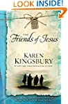 The Friends of Jesus (Life-Changing B...
