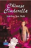 Chinese Cinderella (New Longman Literature 11-14)