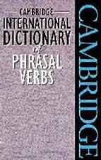 Cambridge Phrasal Verbs Dictionary by cambridge university press (manufactured