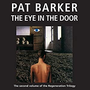 The Eye in the Door: The Regeneration Trilogy, Book 2 Audiobook