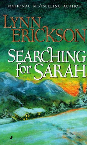 Searching for Sarah, LYNN ERICKSON