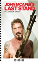 John McAfee's Last Stand (Kindle Single)