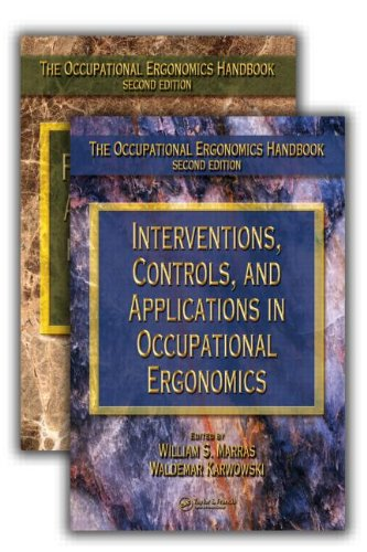 Occupational Ergonomics Reference Library-3 Volume Set: The Occupational Ergonomics Handbook: Interventions, Controls, a