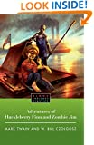 The Adventures of Huckleberry Finn and Zombie Jim (Blood Enriched Classics)