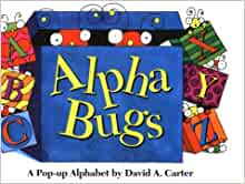 Alpha Bugs: A Pop Up Alphabet Book (Bugs in a Box Books ...