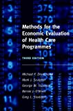 Methods for the Economic Evaluation of Health Care Programmes (0198529457) by Drummond, Michael F.