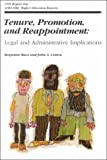 img - for Tenure, Promotion, and Reappointment: Legal and Administrative Implications: ASHE-ERIC/Higher Education Research Report, Number 1, 1995 (Volume 24) (J-B ASHE Higher Education Report Series (AEHE)) book / textbook / text book