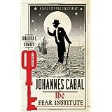 "Johannes Cabal 03. The Fear Institute (Johannes Cabal 3)von ""Jonathan L. Howard"""
