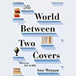 The World Between Two Covers: Reading the Globe | Ann Morgan
