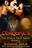 Conquista (Jungle Heat Book 2)